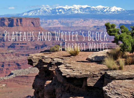 Plateaus and Writer's Block