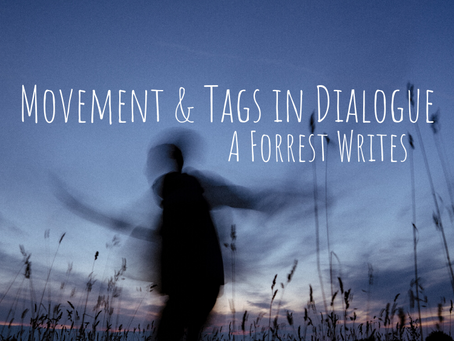 Movement & Tags in Dialogue