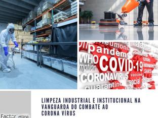 Limpeza industrial e institucional na vanguarda do combate ao Corona vírus