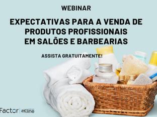 """Assista o Webinar """"Expectativas Para a Venda de Produtos Profissionais em Salões e Barbearias&q"""