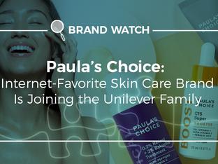 Paula's Choice e o que sua compra pela Unilever representa