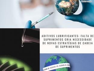 Aditivos lubrificantes: falta de suprimentos cria necessidade de novas estratégias