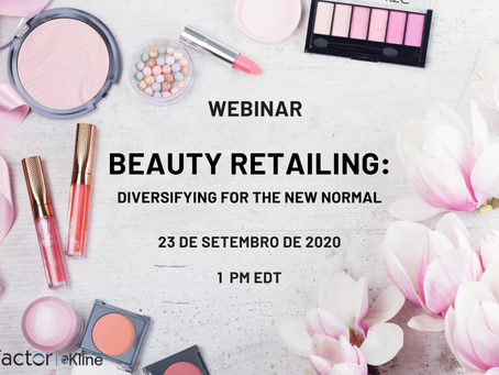 Assista ao Webinar Beauty Retailing: Diversifying for the New Normal