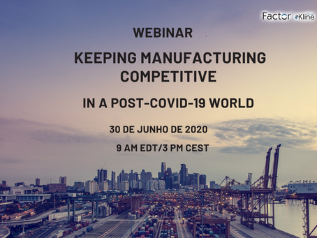 Webinar Keeping Manufacturing Competitive in a Post-COVID-19 World