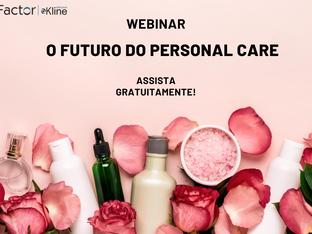 Assista o Novo Webinar sobre Personal Care com a Atualidade Cosmética e a Factor-Kline