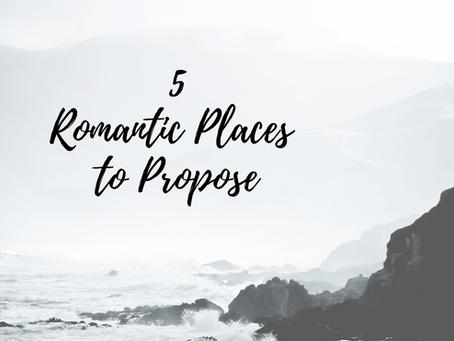 Destination Proposals - 5 Romantic Places to Propose