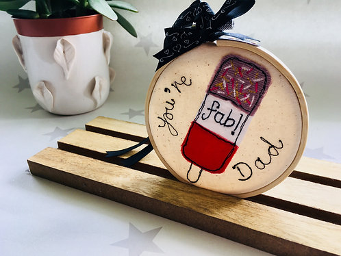 Fab Dad Free-motion Embroidered Hoop
