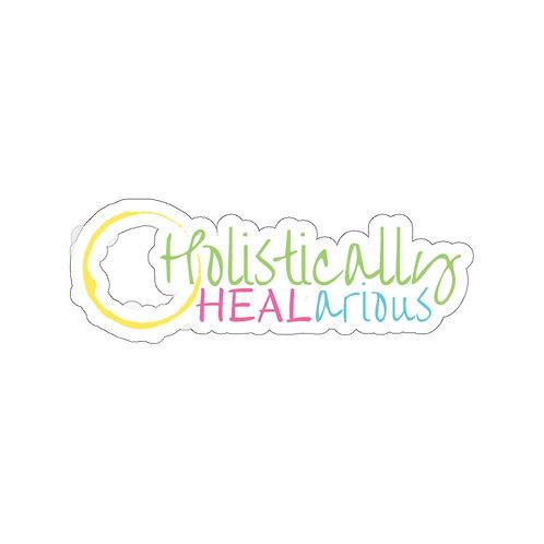 Holistically HEALarious Kiss-Cut Stickers