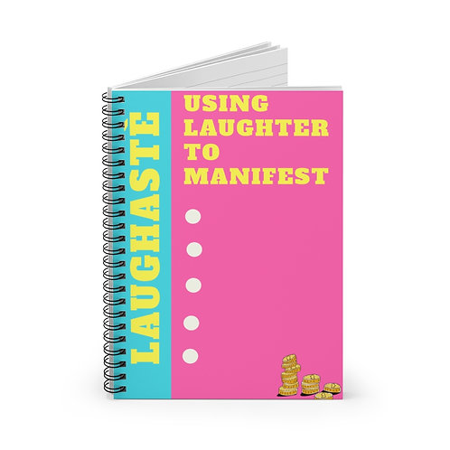 Use Laughter to manifest Spiral Notebook - Ruled Line