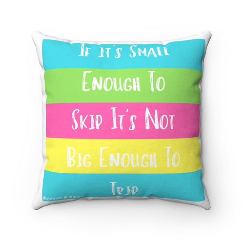 If it's small Spun Polyester Square Pillow