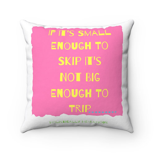 If it's small... Spun Polyester Square Pillow