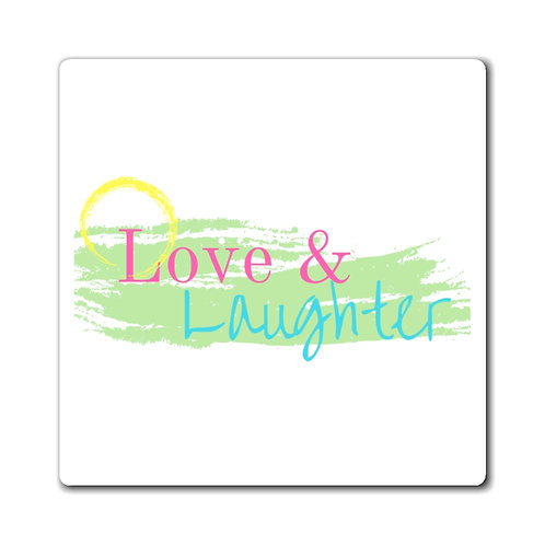 Love & Laughter Magnets