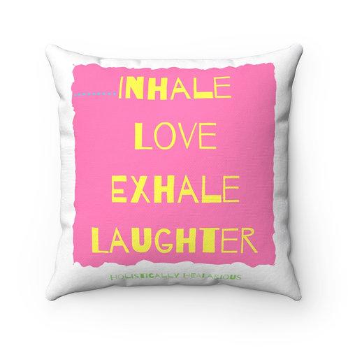Inhale Love... Spun Polyester Square Pillow