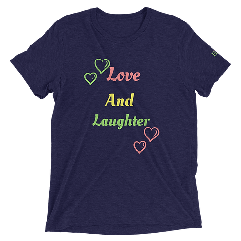 Love And Laughter Short sleeve t-shirt