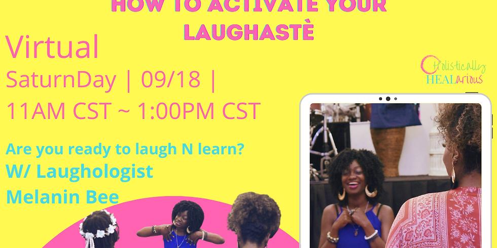 Laughastè 101 Workshop