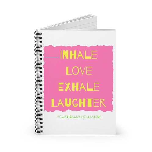 Inhale Love Exhale Laughter Spiral Notebook - Ruled Line