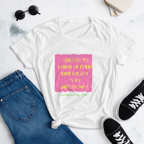 I choose... Women's short sleeve t-shirt