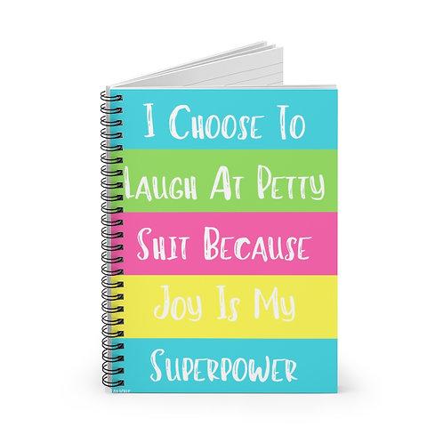 I Choose To... Spiral Notebook - Ruled Line