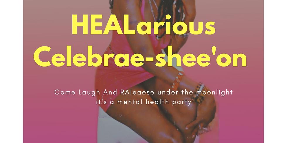 HEALarious Celebrae-shee'on