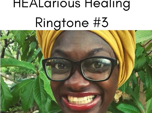 HEALarious Ringtone #3