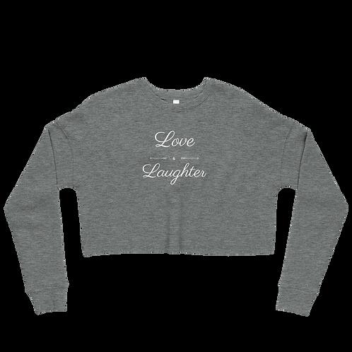 Love And Laughter Crop Sweatshirt