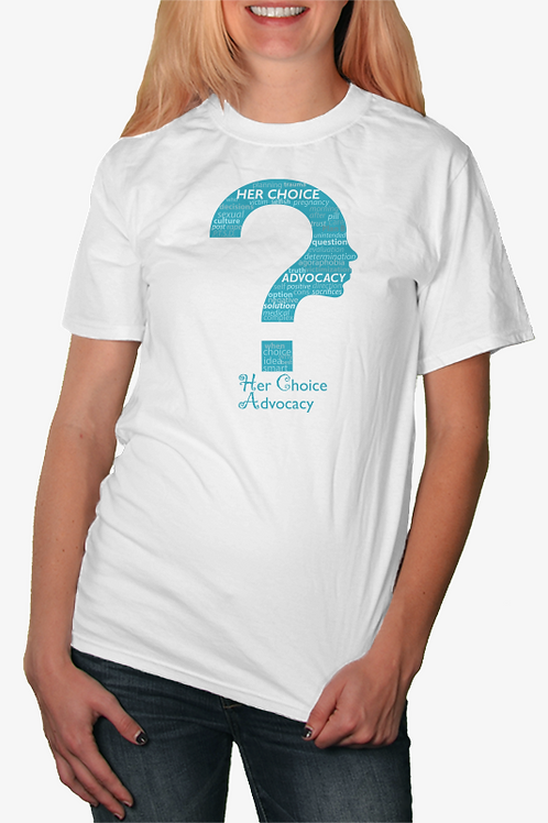 Her Choice Advocacy White T-Shirt
