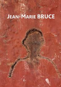 """Jean-Marie Bruce, catalogue exposition 3les portes de Bruce"""", Dakar, Espace Vema, avril 2019"""