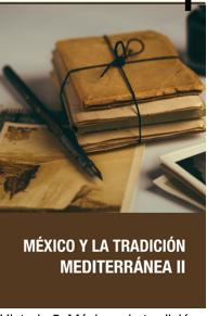 MÉXICO Y LA TRADICIÓN MEDITERRÁNEA II