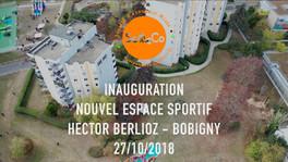 L'inauguration du nouvel espace sportif à Hector Berlioz