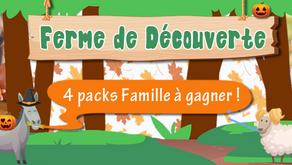 4 PACKS FAMILLE à gagner à La Ferme de Découverte