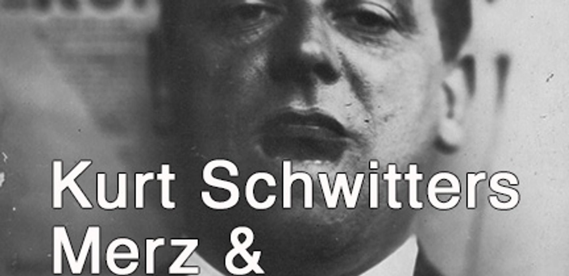 Dada, Kurt Schwitters & The Ursonate