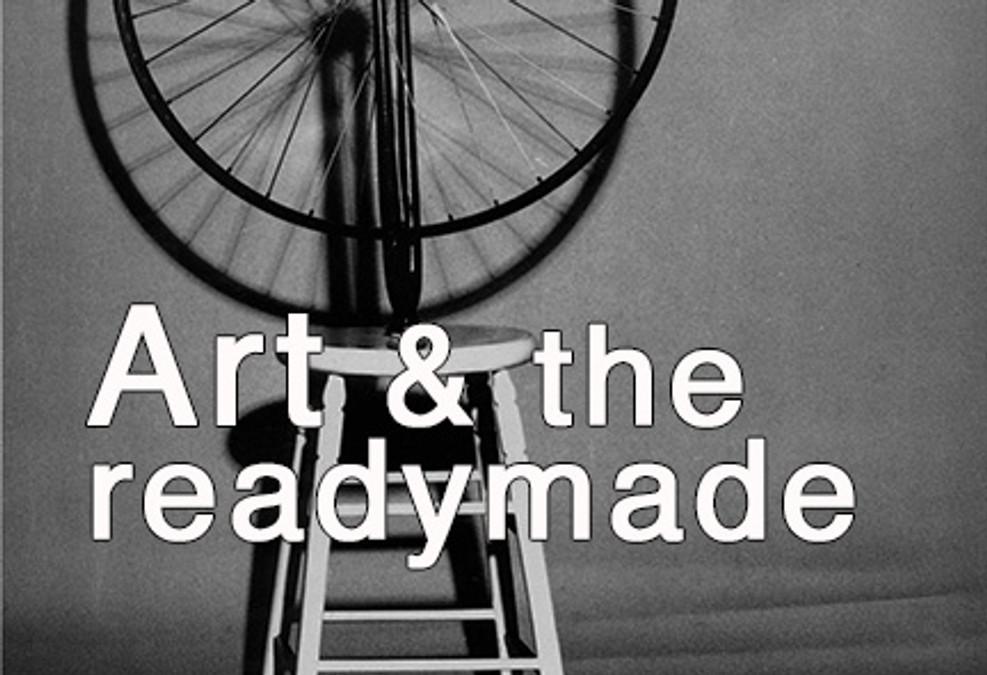 Art & the Readymade