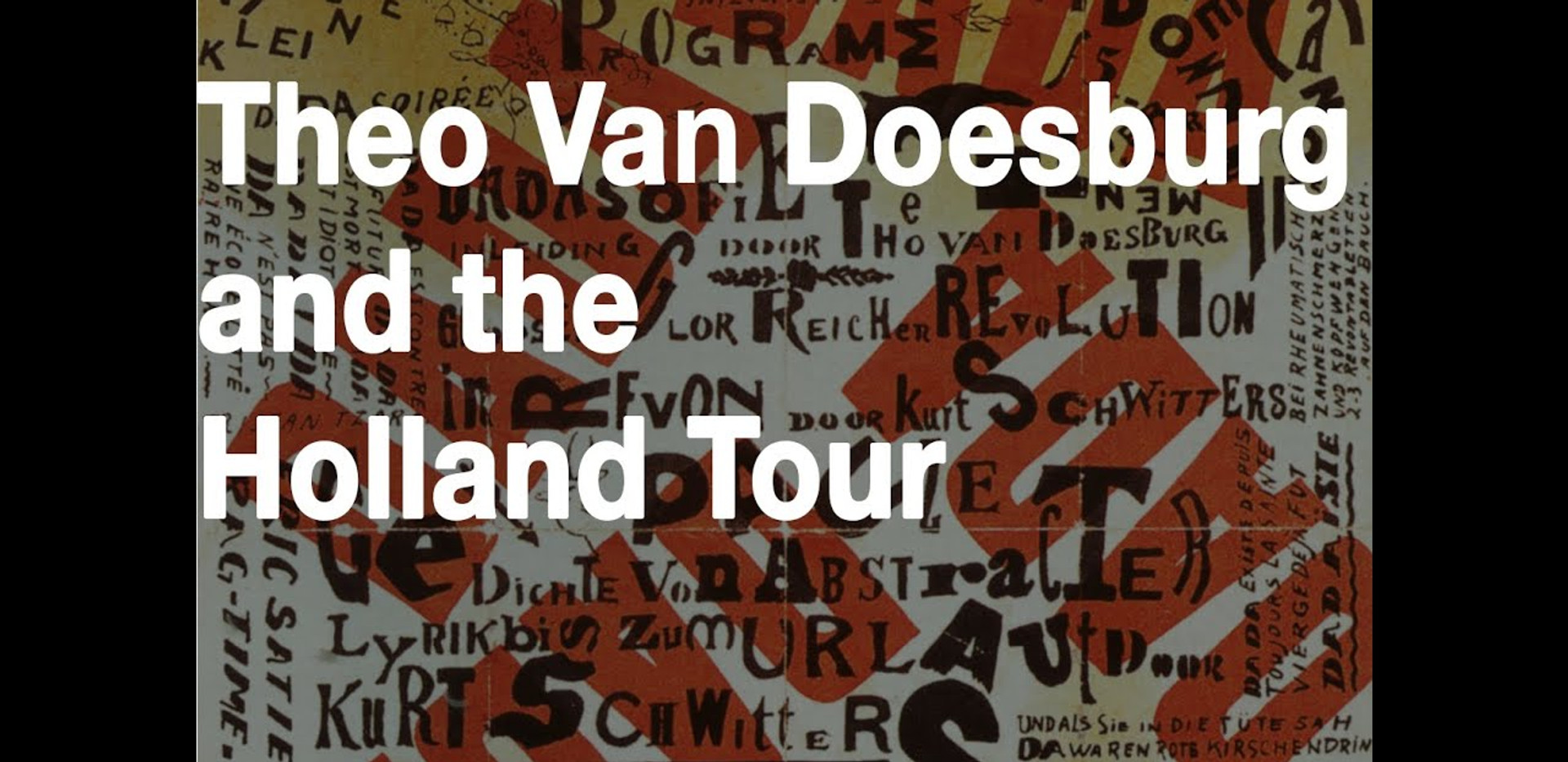 Theo Van Doesburg, Dada & the Holland Tour of 1923