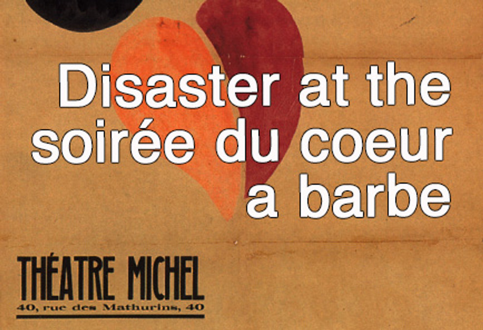 Dada in Paris- Disaster at the Soiree du Coeur a Barbe