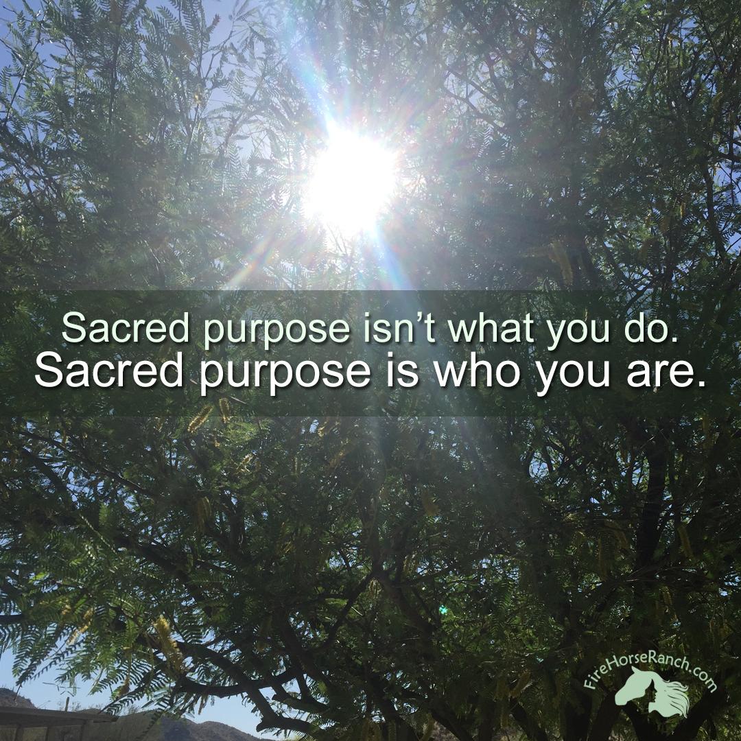 Sacred Purpose