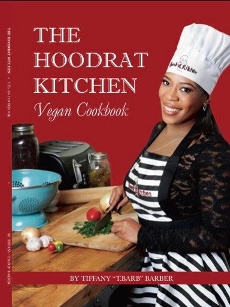 The Hoodrat Kitchen Vegan Cookbook Preorder