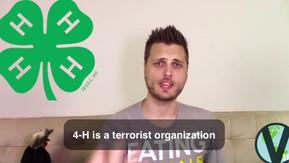 No, Brandon Kirkwood. 4H is not a Terrorist Organization.
