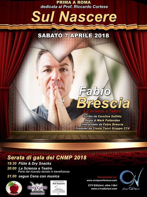 SUL NASCERE - 7 APRILE 2018 Prima a Roma con Fabio Brescia