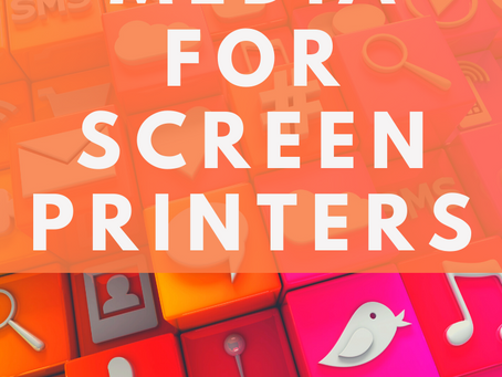 Social Media for Screen Printers