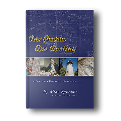 One People, One Destiny: A Christian History of Australia