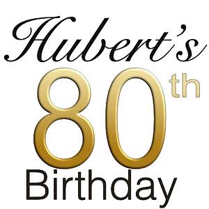 Hubert´s 80th birthday