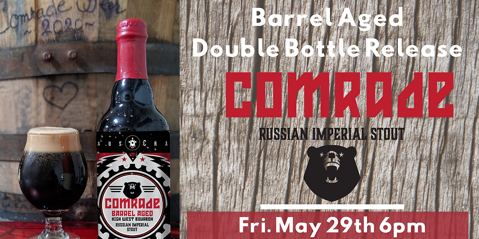 Comrade Barrel Aged Double Bottle Release