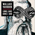 wallace vanborn - lions liare guns and g