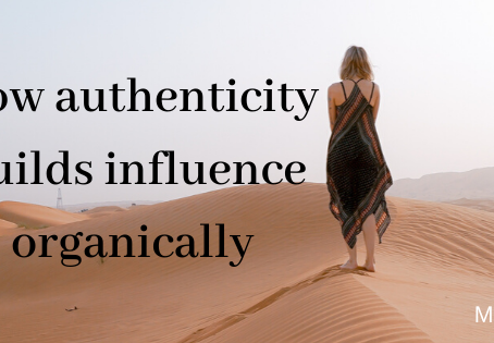 How authenticity builds influence organically