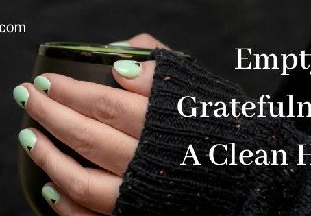 Empty Gratefulness and a Clean Home