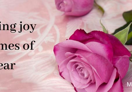 Finding joy in times of fear