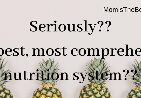 Seriously?? The best, most comprehensive nutrition system??