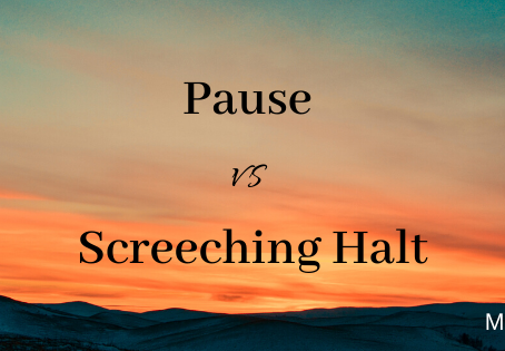 Pause vs Screeching Halt