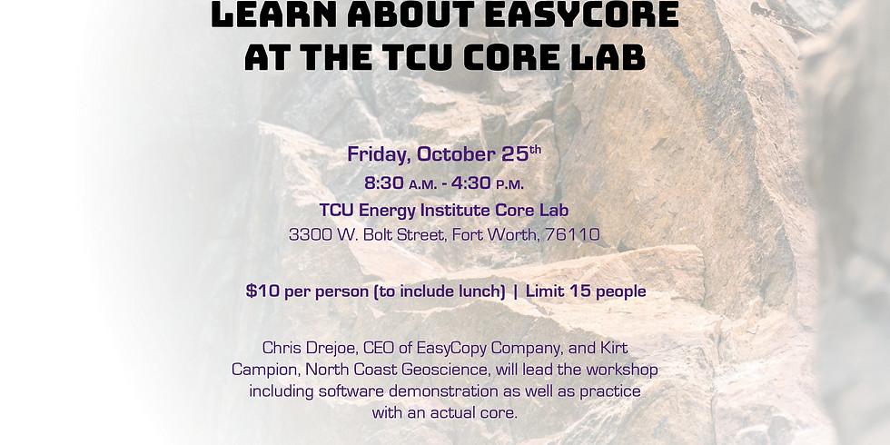 EasyCore Workshop at TCU Core Lab