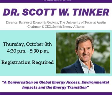 TCU Free Virtual Event: Kenneth W. Davis Jr. Leaders in Energy Speaker Series - Dr. Scott Tinker